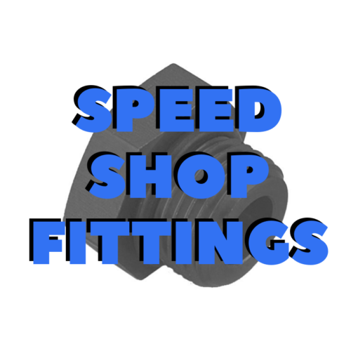 Speed Shop Fittings