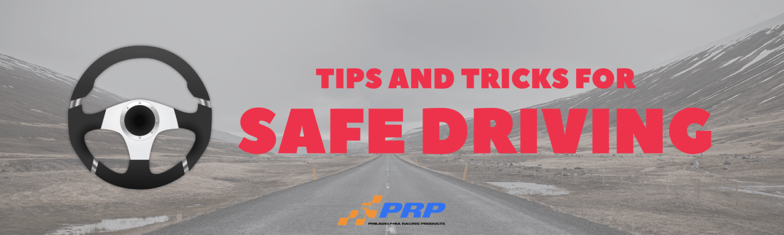 Safe Driving Tips and Tricks PRP Racing Products How To Drive In The snow Philadelphia